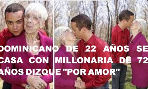 """Dominicano de 22 años se casa con millonaria de 72 años dizque """"por amor"""""""