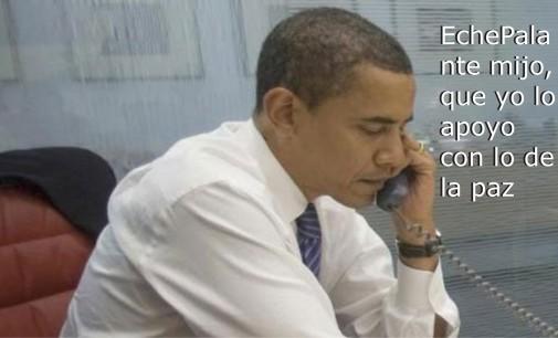 Obama llamo a Santos y le dijo: Eche Palante mijo, que yo lo apoyo con lo de la paz