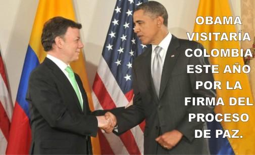 Obama visitaría Colombia este año por la firma del proceso de paz.