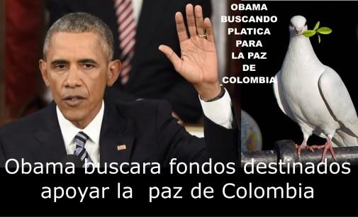 Obama buscara fondos destinados apoyar la  paz de Colombia