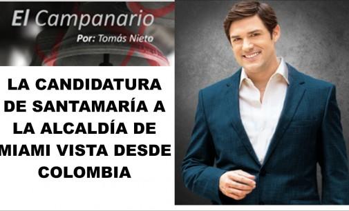 La candidatura de Santamaría a la alcaldía de Miami vista desde Colombia