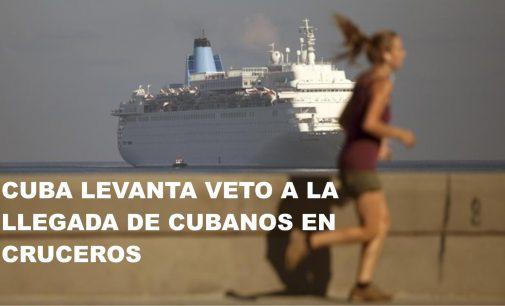 Cuba levanta veto a la llegada de cubanos en cruceros