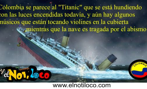 Adivinanza del Notiloco de Botero, en que se parece Colombia al Titanic.