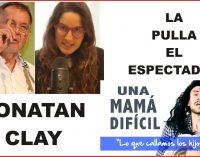 LA PULLA: El procurador  JONATAN CLAY: los líos con la mama
