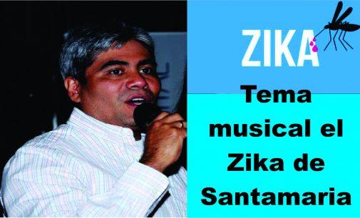 Tema musical el Zika de Santamaria para la alcaldía