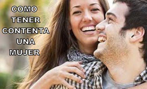 Como mantener contenta una mujer