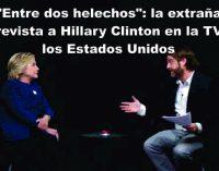 """""""Entre dos helechos"""": la extraña entrevista a Hillary Clinton en la TV de los Estados Unidos"""