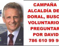 Voluntarios campaña alcaldía del Doral preguntar por David  Navia 786 6109995