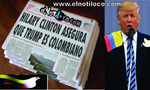 Hillary Clinton asegura que Donald Trump es colombiano y de Fredonia Antioquia