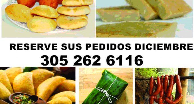 Reserve sus antojitos colombianos: Natilla, Buñuelos , Tamales, Pandebonos, Empanadas , Chorizos