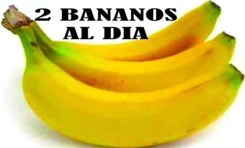 Lo importante de comer al dia dos bananos, practiquelo  no se arrepentira