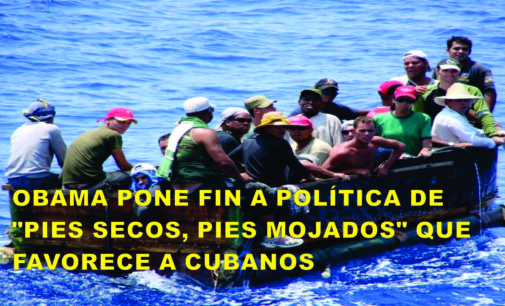 "Obama pone fin a política de ""pies secos, pies mojados"" que favorece a cubanos"