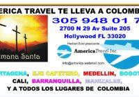 America Travel te lleva a Colombia en Semana Santa precios especiales 305 948 0171