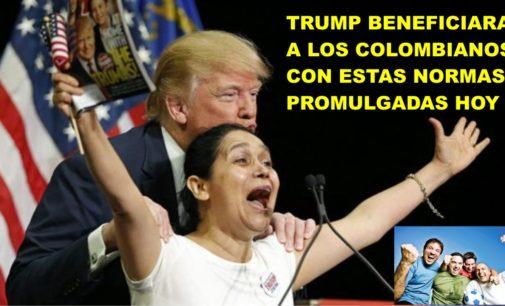 Trump beneficiara  a los colombianos, con estas normas promulgadas hoy