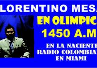 Llega a la radio colombiana 'Florentino Mesa' en Olimpica 1450 am y Ud que?