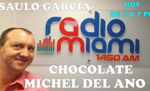 Hoy de 3 a 7 pm , Saulo Garcia, Chocolate, Michel del Ano, en Olimpica 1450 am