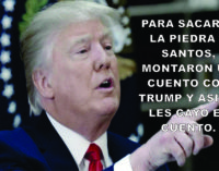 Para sacarle la piedra a Santos, montaron un fabula con Trump y asi se les cayo el cuento.