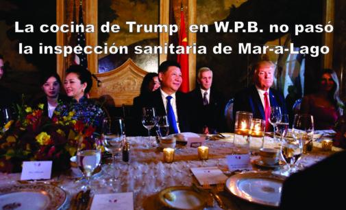 La cocina de Trump  en W.P.B. no pasó la inspeccion sanitaria de Mar-a-Lago