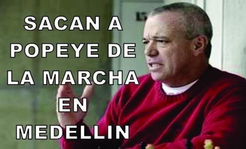 Sacan a Popeye de la marcha en Medellin