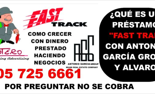 "¿Qué es un préstamo ""Fast Trak"" con Antonio García Group y Alvaro Botero Marketing Advertising"