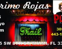 Primo Rojas, este viernes en el Teatro Trail,  humor negro, mordaz con arte