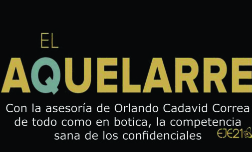 El Aquelarre: Candidatos vergonzantes, el asesor de la Farc, Ramiro Bejarano,.
