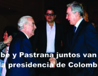Uribe y Pastrana van juntos de la mano por la presidencia de Colombia