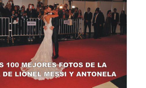 Las 100 mejores fotos de la boda de Lionel Messi y Antonela Roccuzzo