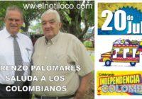 Lorenzo Palomares, saluda a los colombianos en su independencia