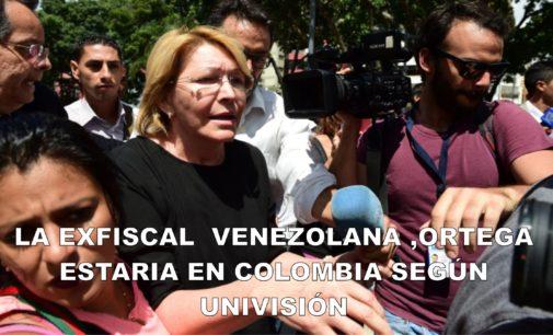 La exfiscal  venezolana ,Ortega estaria en Colombia según Univisión