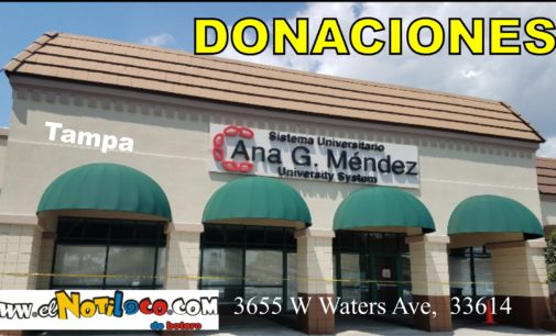 Donaciones  en Tampa,  Ana G. Mendez  3655 W Waters Ave,  33614