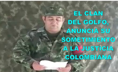 Video con el que Clan del Golfo anuncia su sometimiento a la justicia colombiana