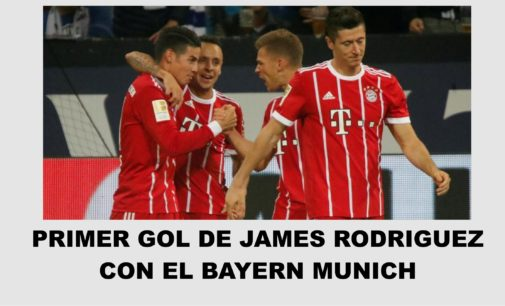 Primer gol de james rodriguez con el Bayern Munich