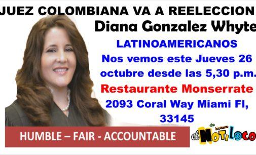 Seamos solidarios, comparte y apoyemos, la juez colombiana Diana Gonzalez Whyte, va a reelección