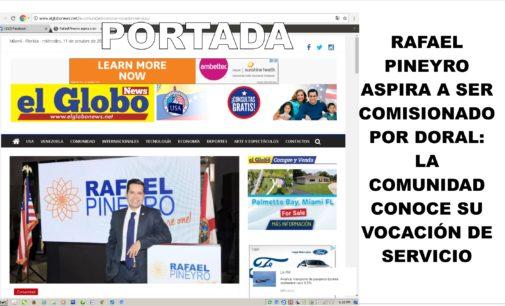 Rafael Pineyro aspira a ser comisionado por Doral: Portada el Globo