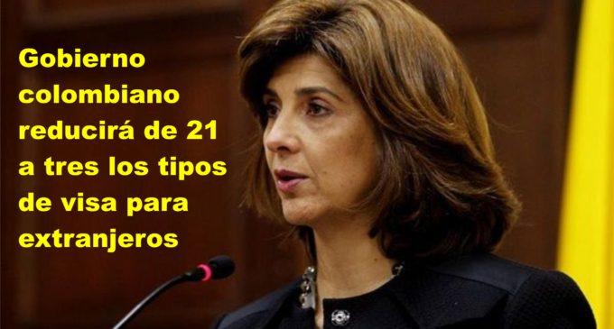 Gobierno colombiano reducirá de 21 a tres los tipos de visa para extranjeros