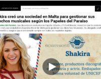 Shakira creo una sociedad en el paraíso fiscal de Malta para gestionar sus derechos musicales