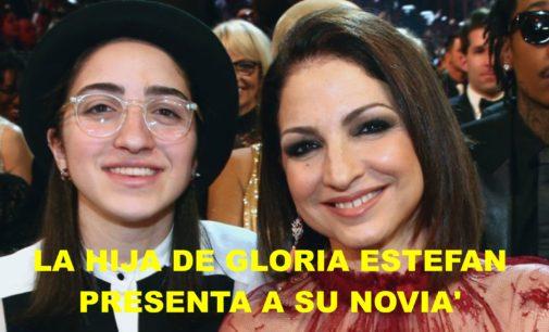 La hija de Gloria Estefan presenta a su novia'