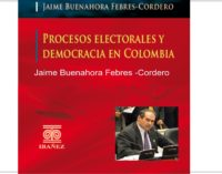 Procesos Electorales y Democracia en Colombia, el libro  de Jaime Buenahora