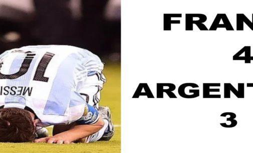 Francia despalomo Argentina perdiendo 4 por 3 y queda  fuera del mundial