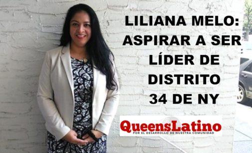 Liliana Melo: Aspirar a ser líder de distrito 34 de NY