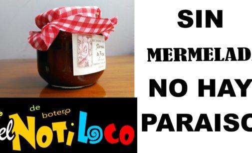 Sin mermelada no hay paraíso
