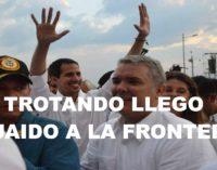 Militares venezolanos ayudaron al presidente Guaido a llegar a la Frontera, trotando por potreros lo recibió Duque.