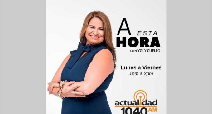 Regresa a la radio Yoly Cuello en Actualidad Radio de 1 a 3 pm a diario escúchela en este link
