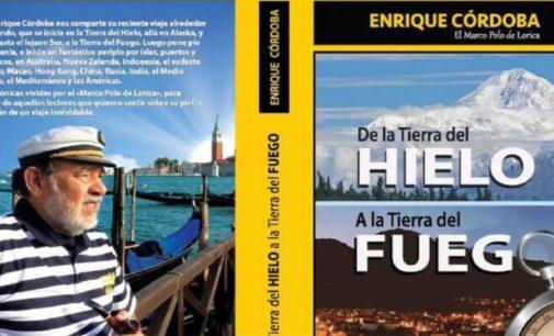 De la tierra del hielo a la tierra del fuego, libro de Enrique Córdoba es uno delos libros de mayor éxito en esta Feria del LIbro en Bogota
