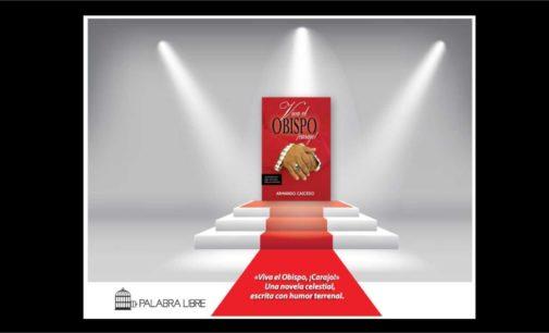 Viva el Obispo de Armando Caicedo, entre los tres mejores libros para  llevarlos al cine