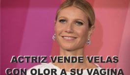 """Vela """"con olor a vagina"""" vende la actriz Gwyneth Paltrow"""