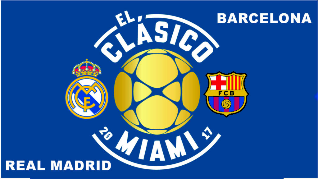 clasico-miami-real-madrid-barcelona